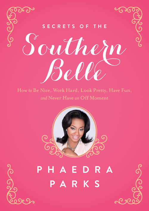 Phaedra Parks: Inside Every Lady is a Southern Belle