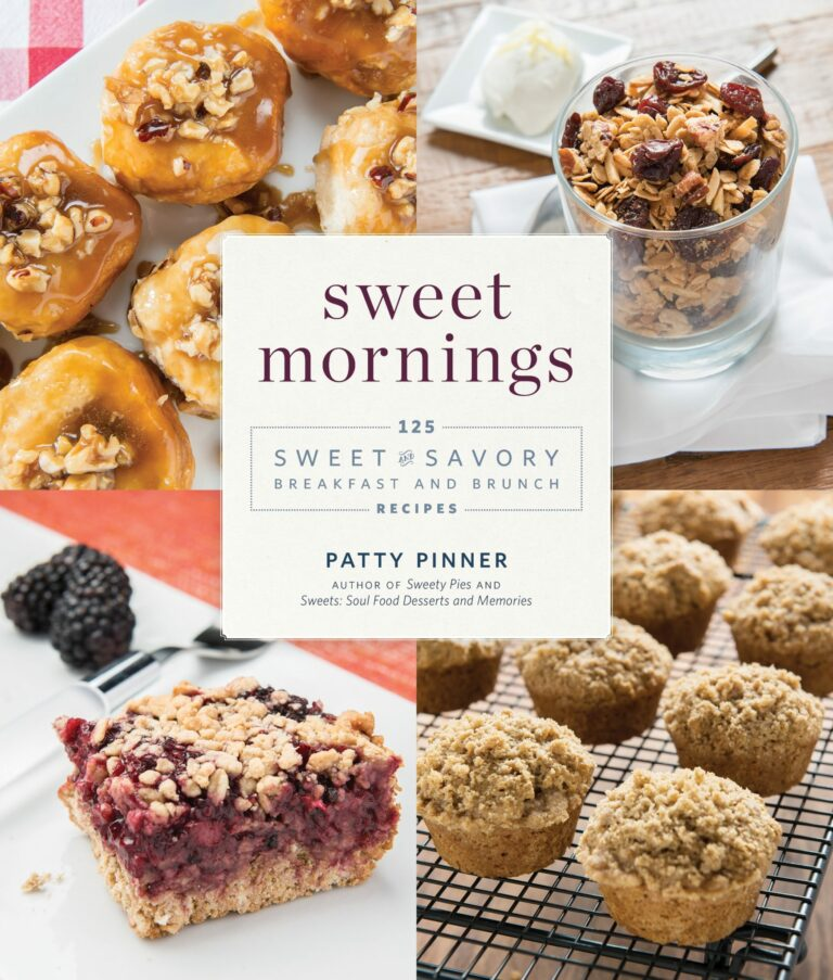 Sweet Mornings: 125 Sweet and Savory Breakfasts and Brunch Recipes