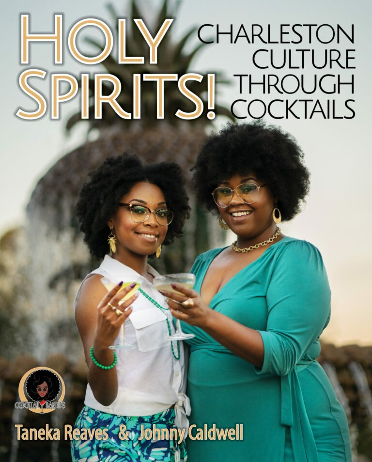 Holy Spirits! Charleston Culture Through Cocktails