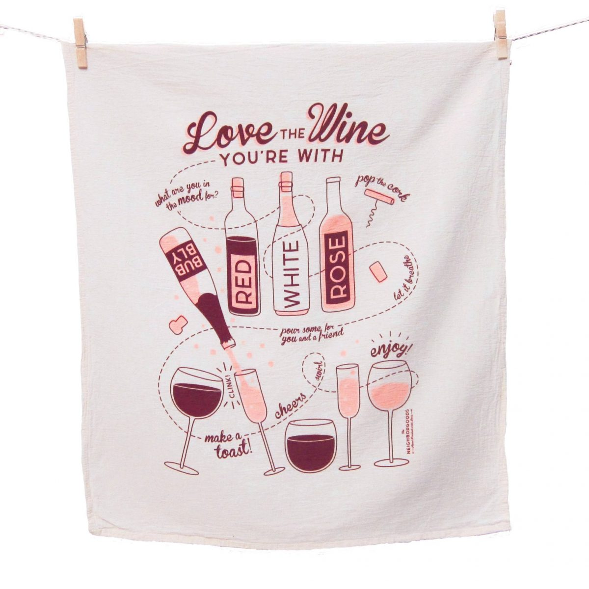 The Neighborgoods Love the Wine You're With Dish Towel