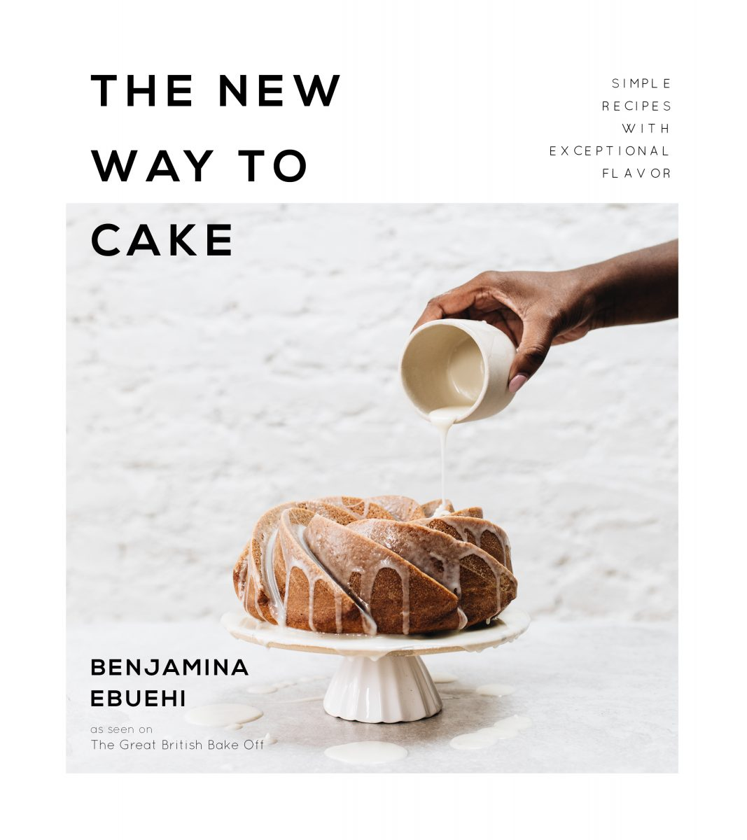 British Baking Star Benjamina Ebuehi's Simple Recipe for Exceptional Cakes