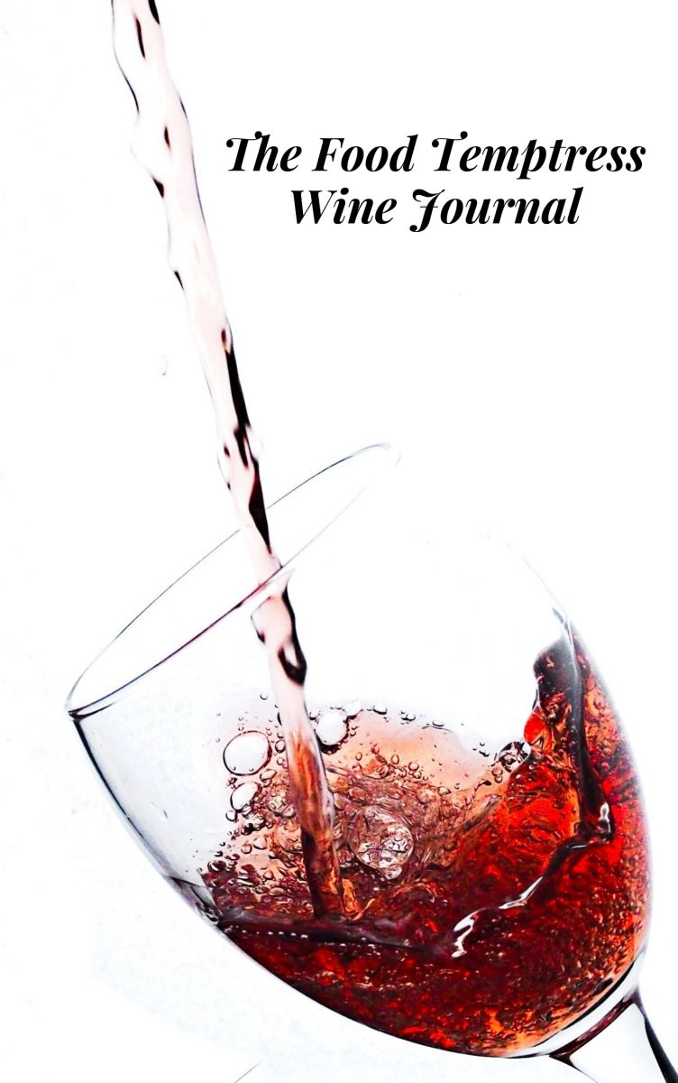 Wine Journal by The Food Temptress, Rekaya Gibson