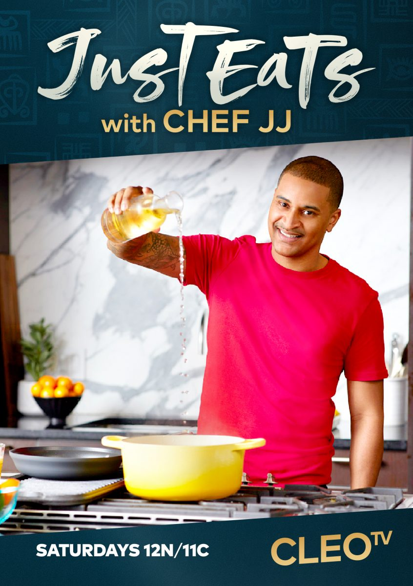 Celebrity Guests Gather in the Kitchen for Great Conversations on Season 2 of  Just Eats with Chef JJ