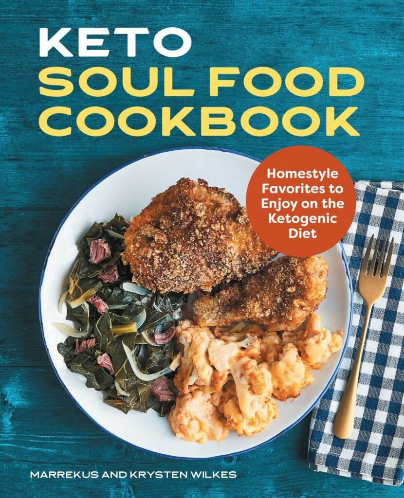 Keto Soul Food Cookbook